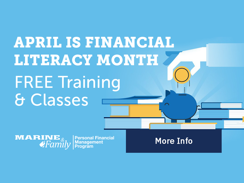 April: Financial Literacy Month – Free Training & Classes [Button: More Info]